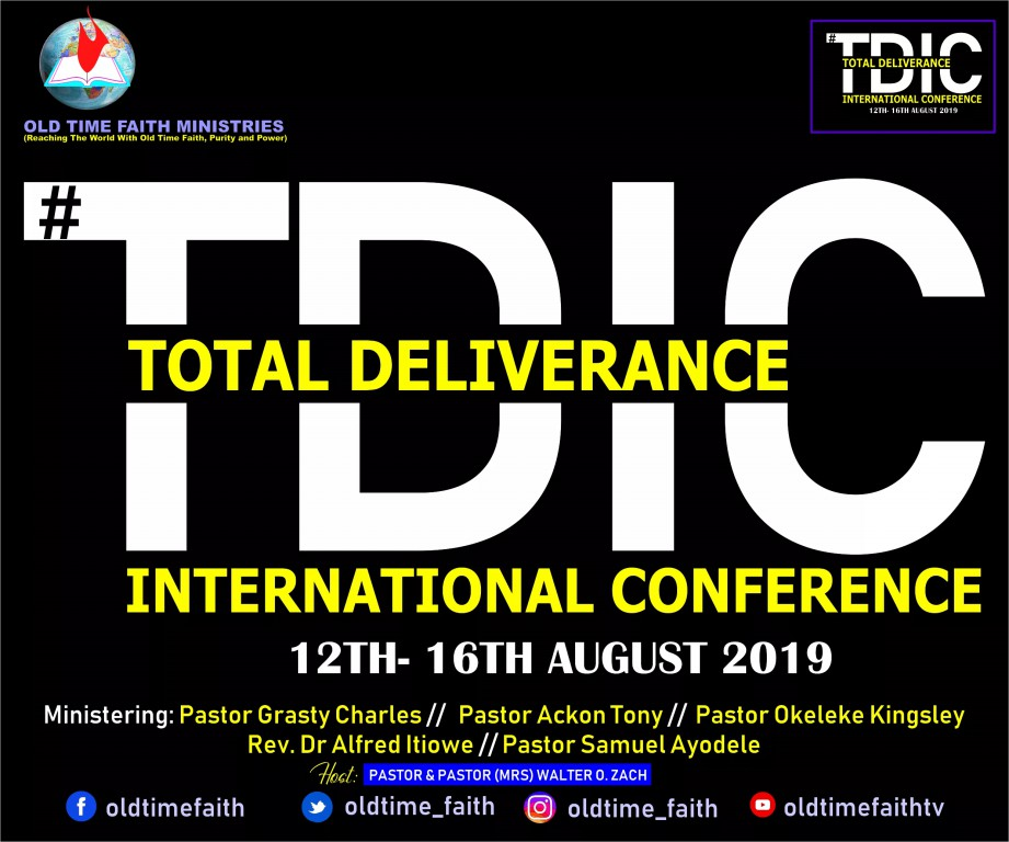 total deliverance international conference